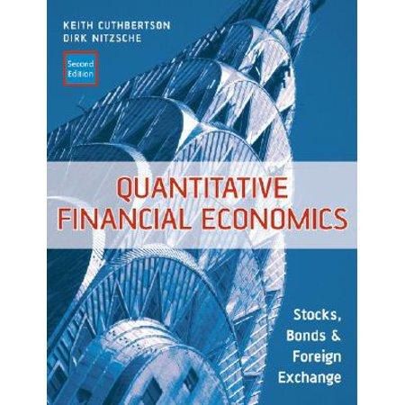 Quantitative Financial Economics : Stocks, Bonds and Foreign