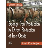 Sponge Iron Production By Direct Reduction Of Iron Oxide (Paperback)