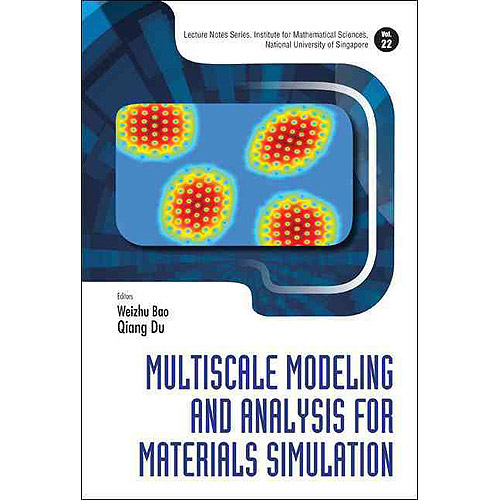 Multiscale Modeling and Analysis for Materials Simulation