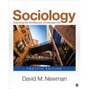 Sociology : Exploring the Architecture of Everyday Life