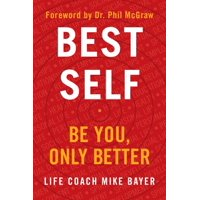 Best Self: Be You, Only Better (hardcover)