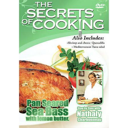 SECRETS OF COOKING: PAN SEARED SEA BASS