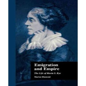 Emigration and Empire : The Life of Maria S. Rye