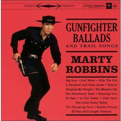 Gunfighter Ballads And Trail Songs (Bonus Tracks)