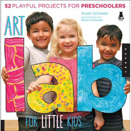 Art Lab for Little Kids : 52 Playful Projects for Preschoolers!](Arts And Crafts For Preschoolers)