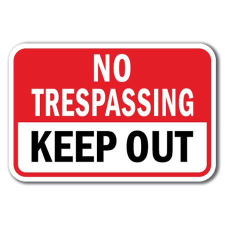 No Trespassing Keep Out Sign 12