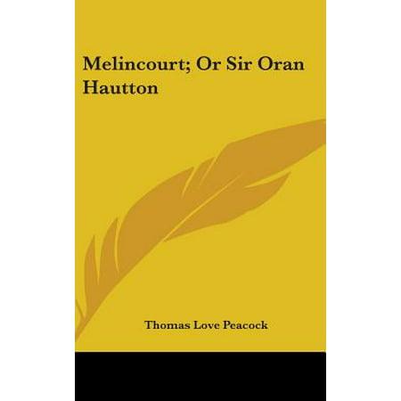 Melincourt; Or Sir Oran Hautton (Warm-kalte Haut-ton)