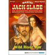 Jack Slade 875 - Western - eBook