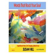 Words That Rock Your Soul a Poetic Journey from Birth to Death and Beyond