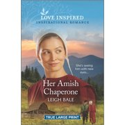 Colorado Amish Courtships, 5: Her Amish Chaperone (Paperback)(Large Print)