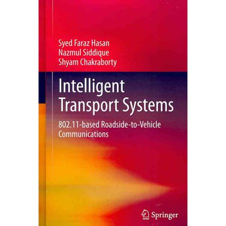 Intelligent Transport Systems  802 11 Based Roadside To Vehicle Communications