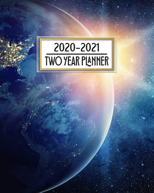 2020 - 2021 Two Year Planner: Beautiful Earth A New Day ...