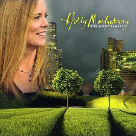Holly Montgomery   Uncanny Valley  Cd