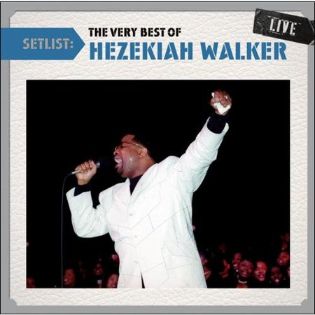 Setlist: The Very Best Of Hezekiah Walker Live (Sheet Music For Grateful By Hezekiah Walker)