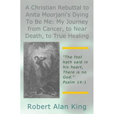 Fargo Near Me (A Christian Rebuttal to Anita Moorjani's Dying To Be Me: My Journey from Cancer, to Near Death, to True Healing -)