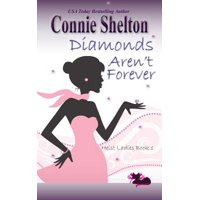 Diamonds Aren't Forever : Heist Ladies, Book 1