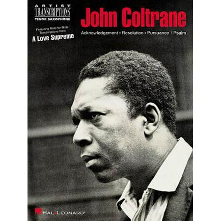 - John Coltrane - A Love Supreme : Tenor Saxophone