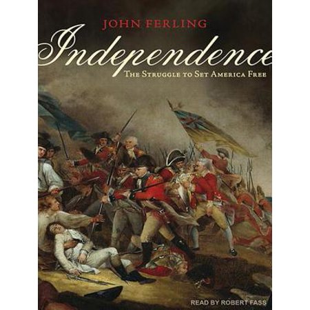 Independence Set (Independence : The Struggle to Set America)