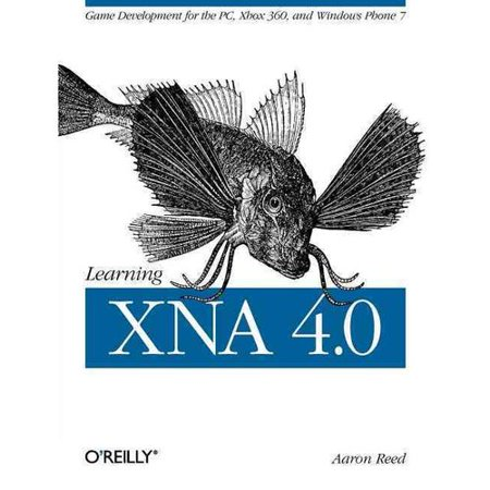 Learning XNA 4.0: Game Development for the PC, Xbox 360, and Windows Phone 7 Deal
