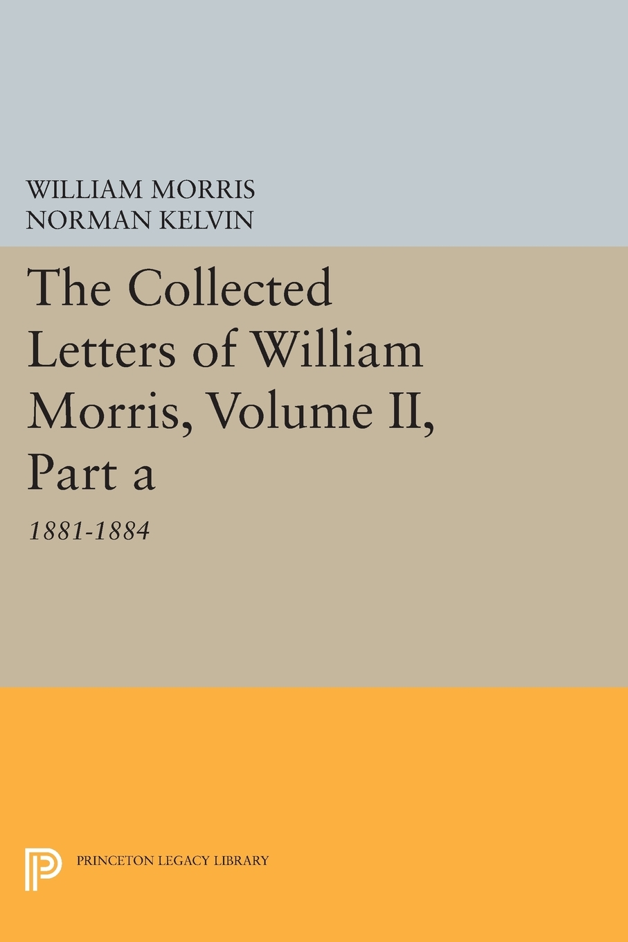 the collected letters of william morris volume ii part a. Black Bedroom Furniture Sets. Home Design Ideas