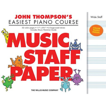 John Thompson's Easiest Piano Course - Music Staff Paper : Wide-Staff Manuscript Paper in Color (Associated Music)