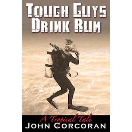 Tough Guys Drink Rum - eBook