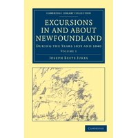Excursions in and about Newfoundland, During the Years 1839 and 1840 - Volume 1
