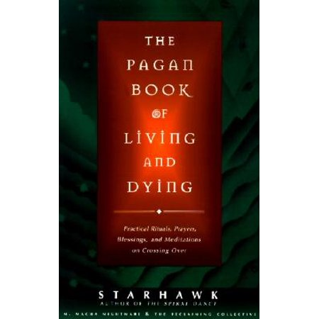 The Pagan Book of Living and Dying : T/K - Pagan Roots Of Halloween