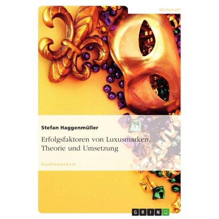 Erfolgsfaktoren von Luxusmarken. Theorie und Umsetzung - eBook (Frauen Luxus Marken)