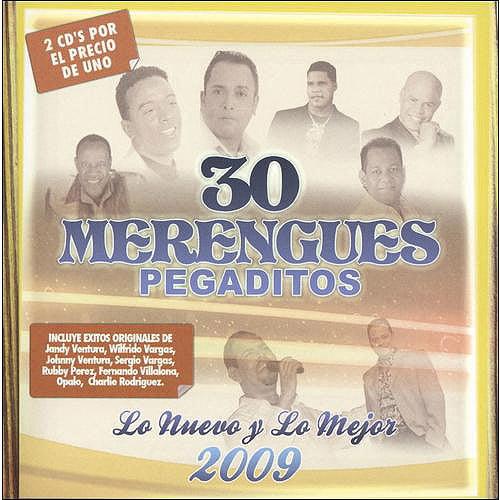 30 Merengues Pegaditos: Lo Nuevo Y Lo Mejor 2009 (2Cd)