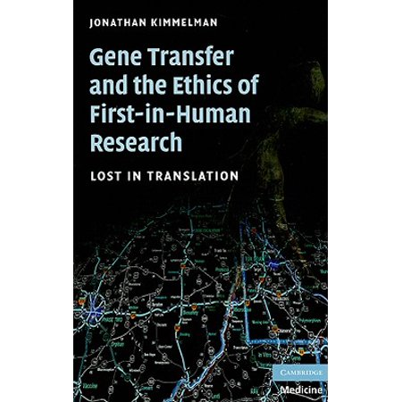 Gene Transfer and the Ethics of First-In-Human Research : Lost in (Outdoor Research Transfer)