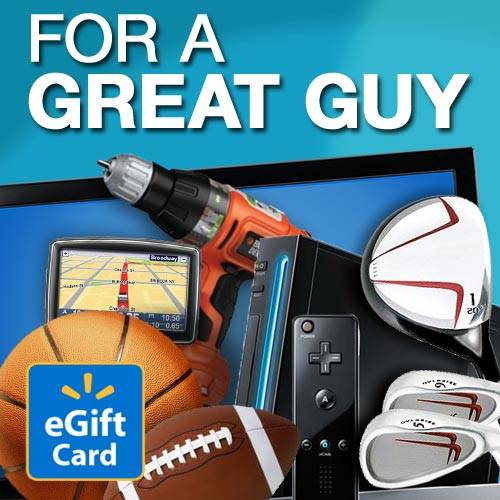 For a Great Guy Walmart eGift Card
