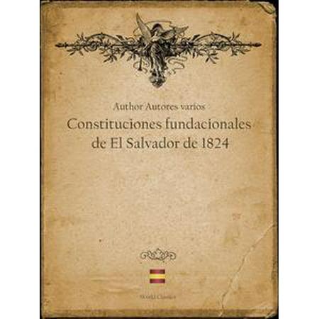 Constituciones fundacionales de El Salvador de 1824 (Spanish edition) - eBook