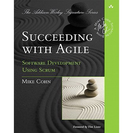 Succeeding with Agile : Software Development Using (Development And Use Of Microbiological Criteria For Foods)