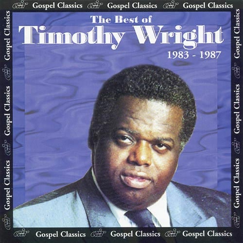 Best of Timothy Wright: 1983-1987