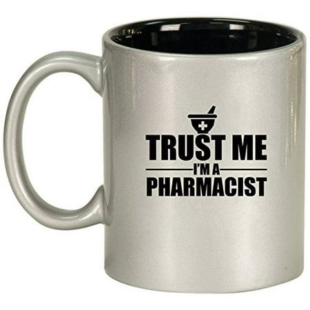 - Ceramic Coffee Tea Mug Trust Me I'm A Pharmacist (Silver)