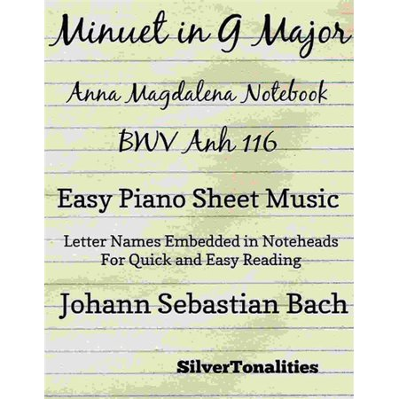 Minuet In G Major Anna Magdalena Notebook BWV Anh 116 Easy Piano Sheet Music - (Minuet In G Minor Bach Sheet Music)