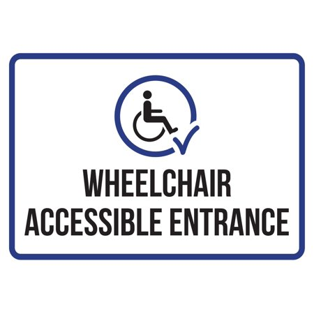 Wheelchair Accessible Entrance Disability Business Commercial Safety Warning Small Sign, 7.5x10.5 Inch ()