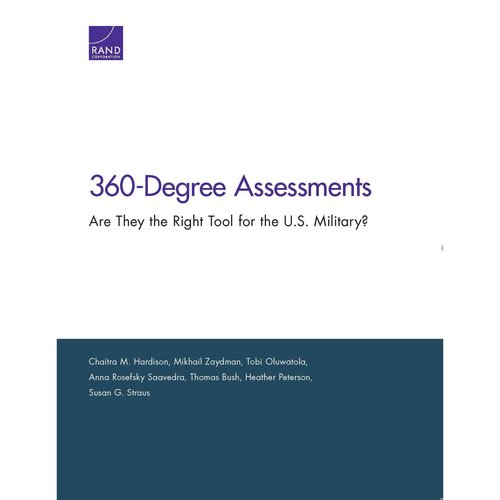 360-Degree Assessments : Are They the Right Tool for the U.S. Military?