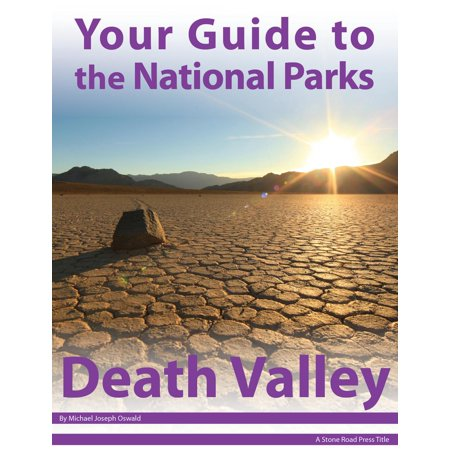 Your Guide to Death Valley National Park - eBook