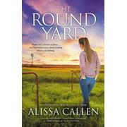 The Round Yard (A Woodlea Novel, #5) - eBook