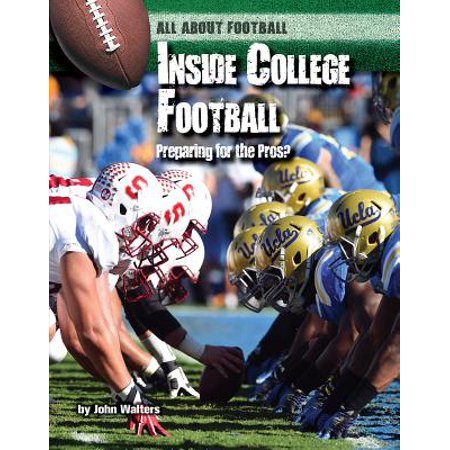 Inside College Football : Preparing for the Pros