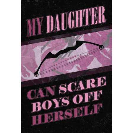 My Daughter Can Scare Boys Off Herself Print Purple Camo Design Crossbow Picture Hunter - Hunting Design