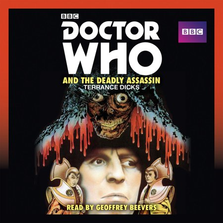 Doctor Who and the Deadly Assassin - Audiobook (The Deadly Assassin Doctor Who)