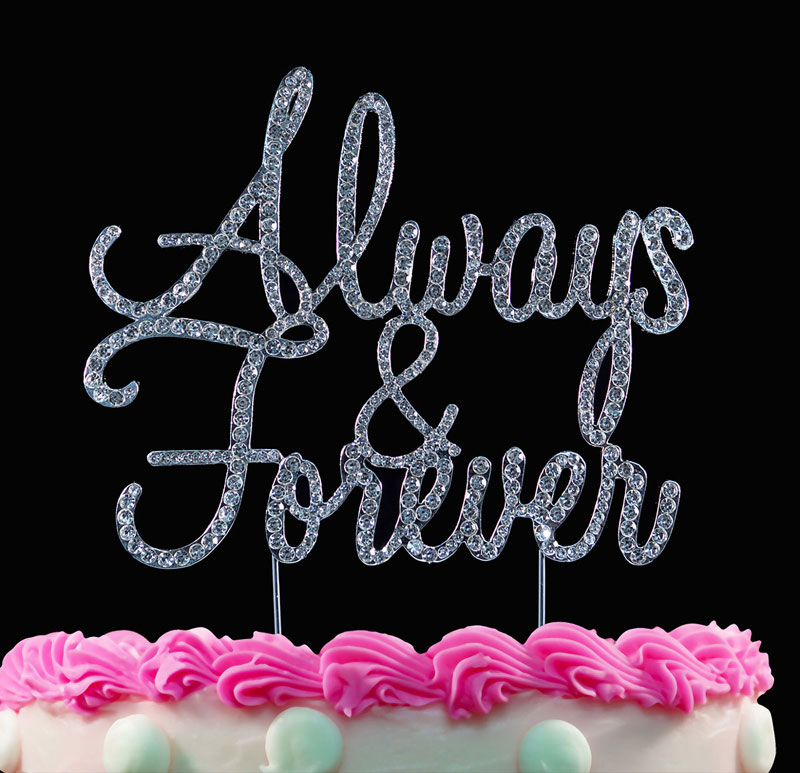 Always and Forever Crystal Cake Toppers Bling Cake Topper Silver