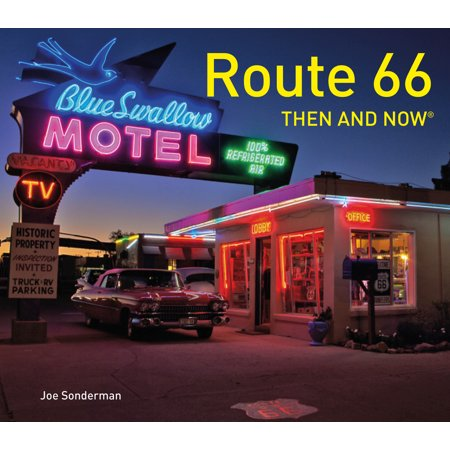 Route 66 Riders (Route 66 Then and Now® )