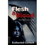 Flesh & Blood - eBook