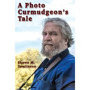 A Photo Curmudgeon's Tale