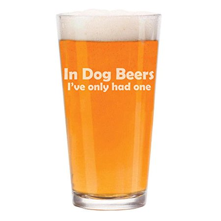 16 oz Beer Pint Glass In Dog Beers I