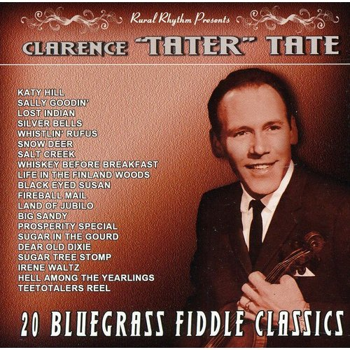 Clarence 'Tater' Tate - 20 Bluegrass Fiddle Classics-Vintage 6 [CD]